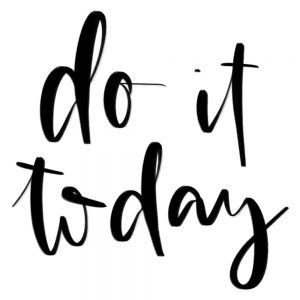 do it today - image by blushdust.com